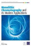 Monolithic chromatography